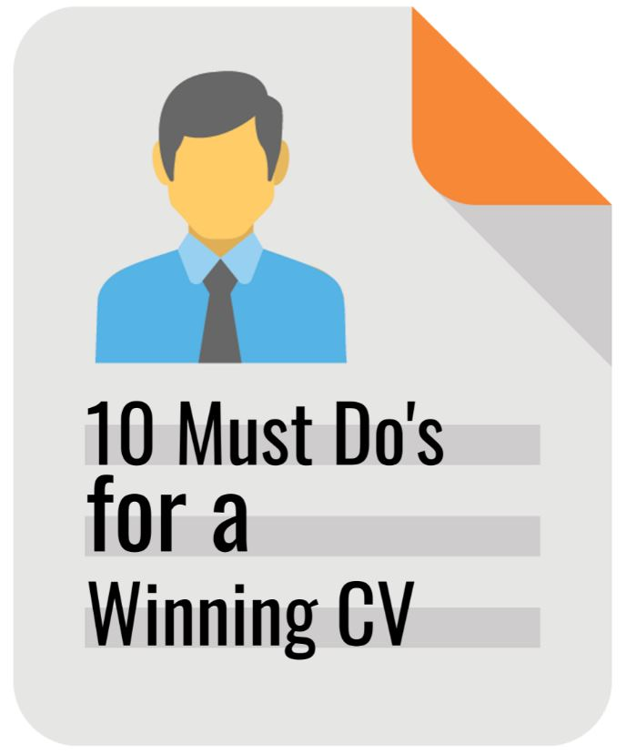 10 Must Do's for a Winning CV