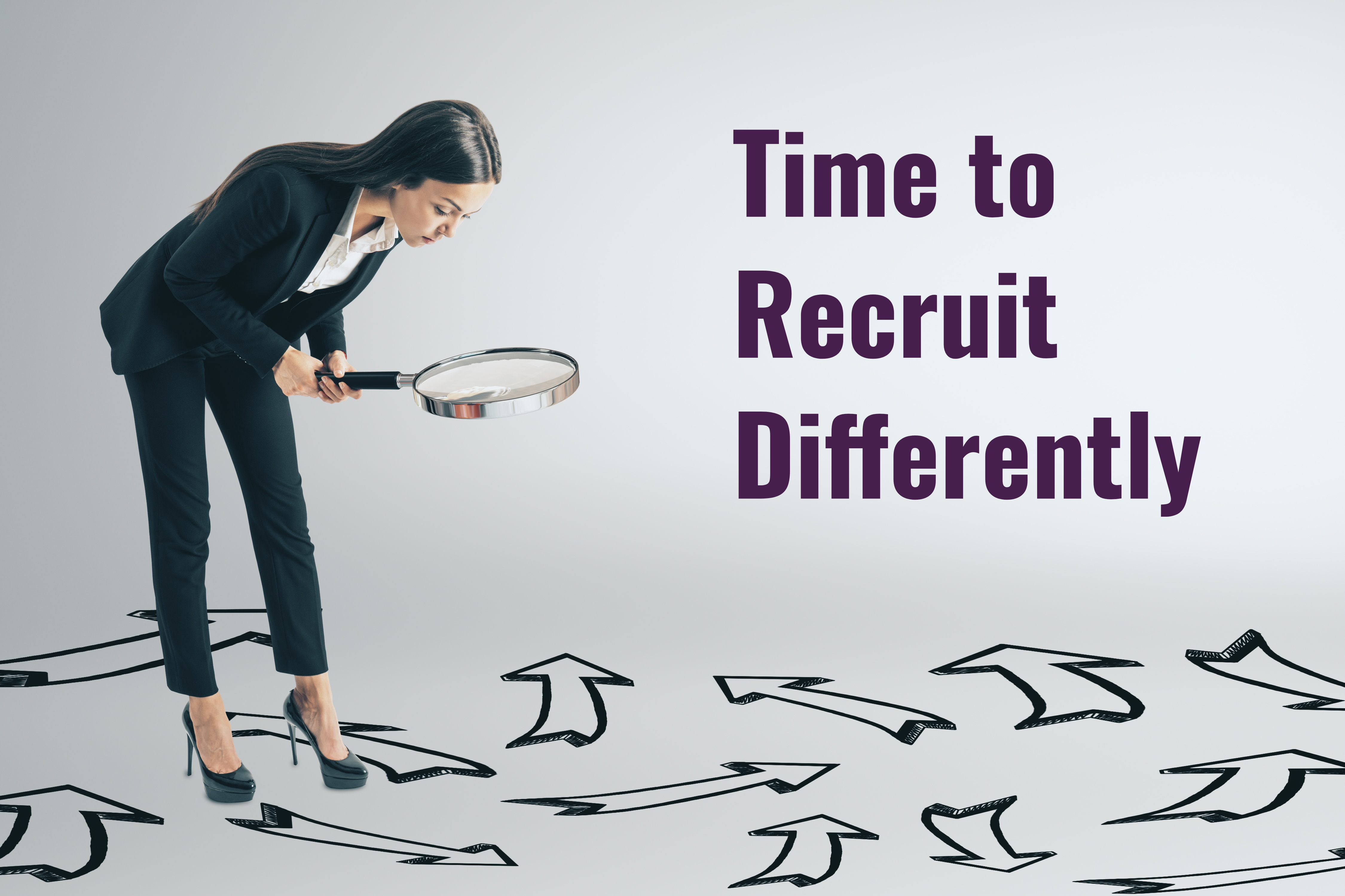 Time to recruit differently