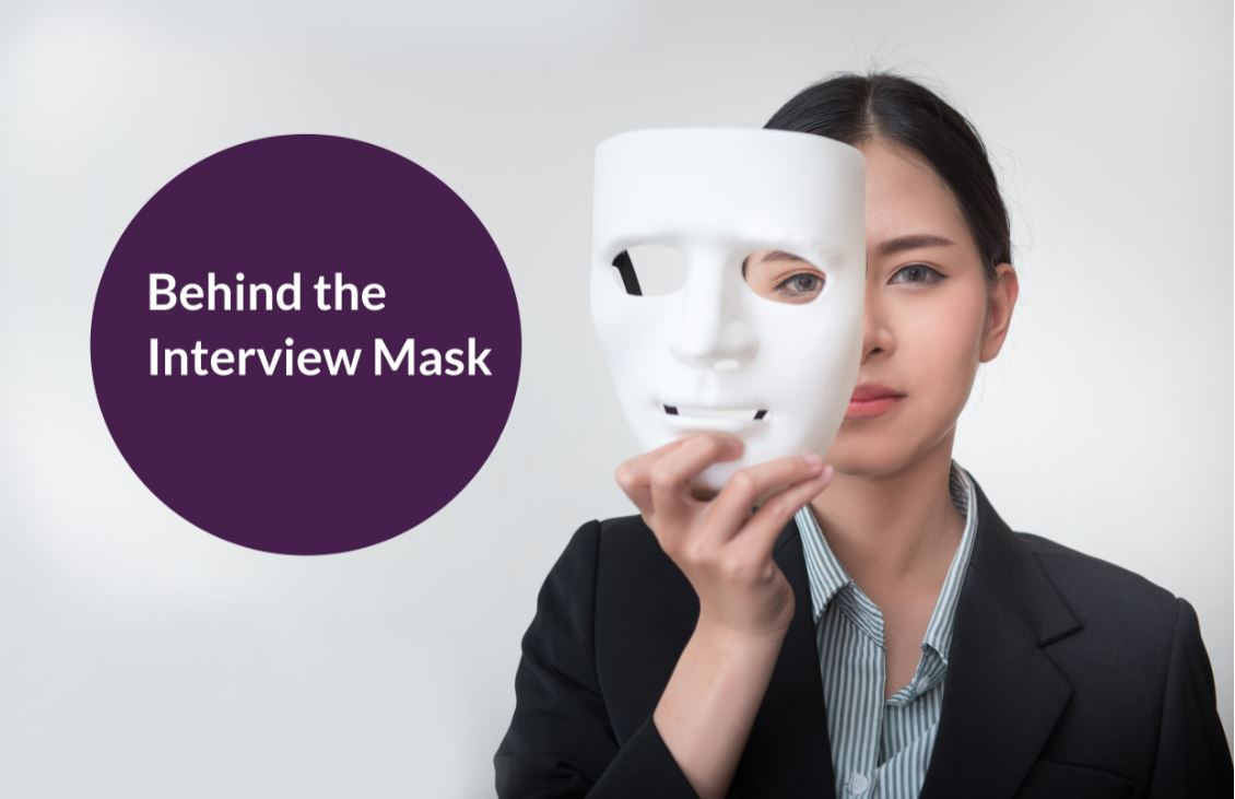 behind the Interview Mask