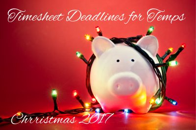 Christmas/ New Year Temporary Workers Timesheet Deadlines