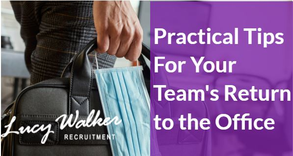 6 Top Tips When Preparing for Your Return to the Office